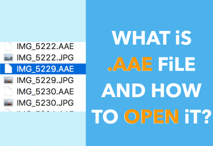 What is an AAE file and How to open an AAE file