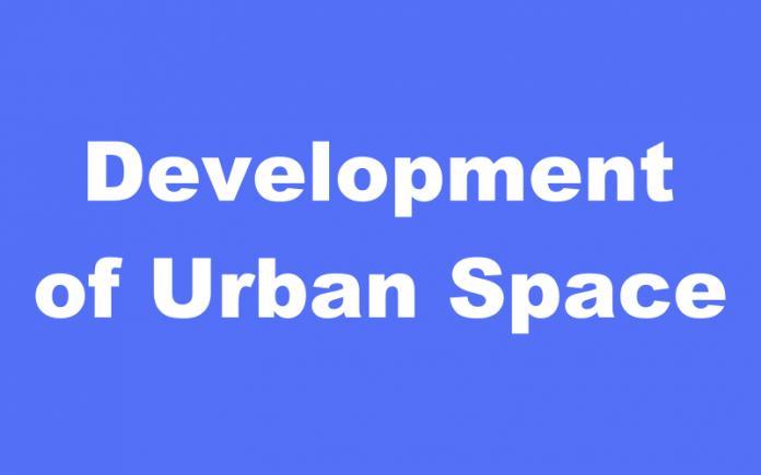 Development of Urban Space